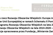 """""""Uprawa winorośli i produkcja wina szansą na rozwój obszarów wiejskich"""""""